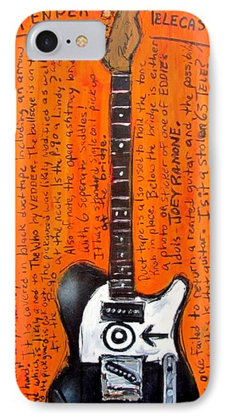 Eddie Vedder's Telecaster IPhone Case by Karl Haglund
