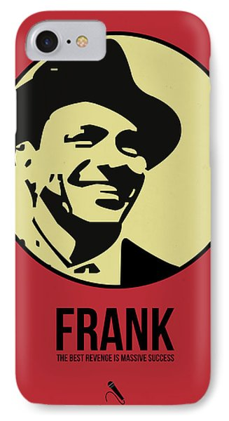 Frank Poster 2 IPhone 7 Case by Naxart Studio