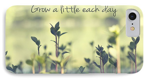 Grow A Little Each Day Inspirational Green Shoots And Leaves IPhone Case by Beverly Claire Kaiya