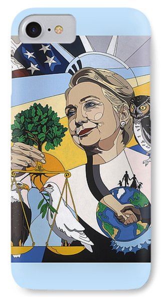 In Honor Of Hillary Clinton IPhone 7 Case by Konni Jensen