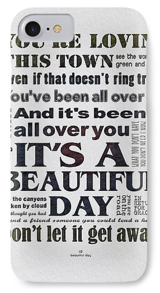 It's A Beautiful Day Typography IPhone Case by Gyongyi Ladi