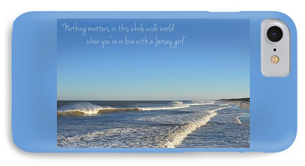 Jersey Girl Seaside Heights Quote IPhone Case by Terry DeLuco