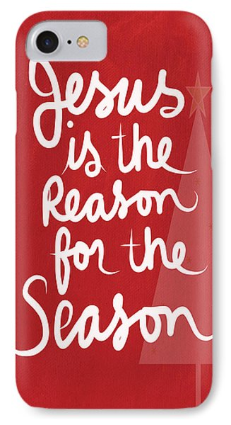 Jesus Is The Reason For The Season- Greeting Card IPhone Case by Linda Woods