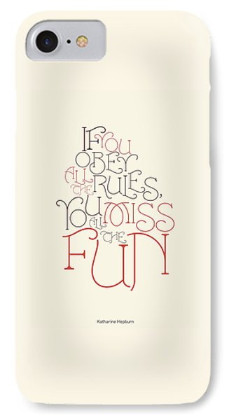 Katharine Hepburn Typographic Quotes Poster IPhone Case by Lab No 4 - The Quotography Department