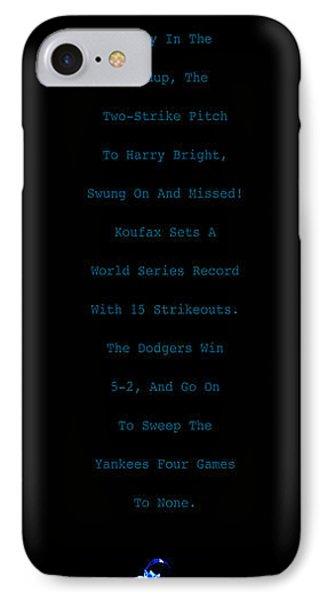 Koufax Dominates Yankees IPhone Case by Ron Regalado