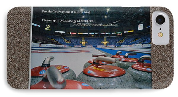 Ladies You Have The Ice - The 2009 Scotties Tournament Of Hearts Phone Case by Lawrence Christopher
