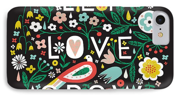 Let Love Grow IPhone Case by Michael Mullan