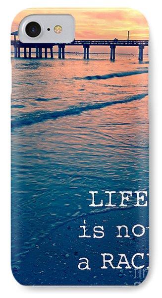 Life Is Not A Race Phone Case by Edward Fielding