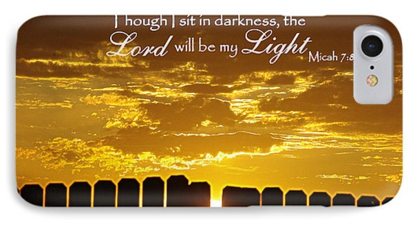 Lord Will Be My Light Micah 7 Phone Case by Robyn Stacey