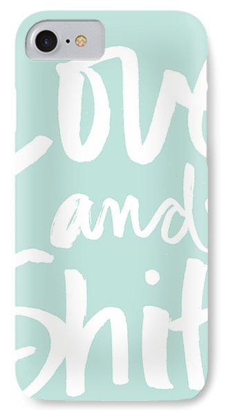 Love And Shit -greeting Card IPhone Case by Linda Woods