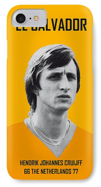 My Cruijff Soccer Legend Poster IPhone 7 Case by Chungkong Art