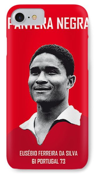 My Eusebio Soccer Legend Poster IPhone 7 Case by Chungkong Art