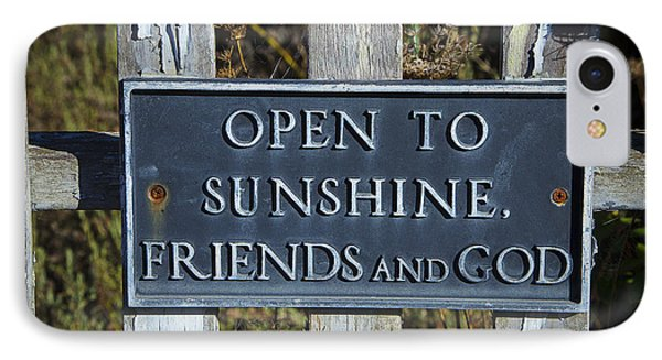 Open To Sunshine Sign Phone Case by Garry Gay