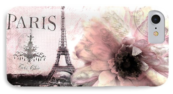 Paris Dreamy Eiffel Tower Montage - Paris Romantic Pink Sepia Eiffel Tower And Flower French Script IPhone 7 Case by Kathy Fornal