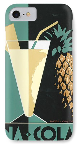 Pina Colada IPhone 7 Case by Brian James