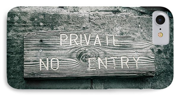 Private No Entry IPhone Case by Mair Hunt