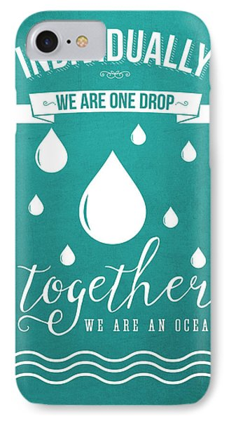 Together We Are An Ocean - Turquoise IPhone Case by Aged Pixel