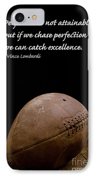 Vince Lombardi On Perfection IPhone 7 Case by Edward Fielding