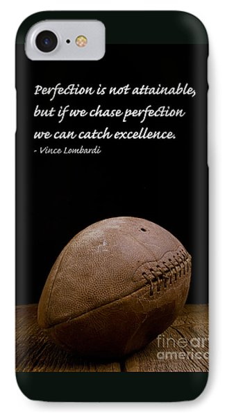 Vince Lombardi On Perfection IPhone Case by Edward Fielding