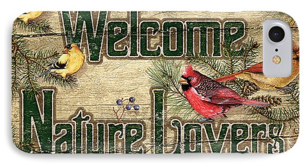 Welcome Nature Lovers Phone Case by JQ Licensing