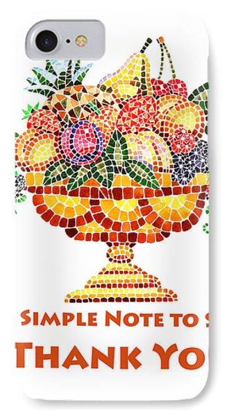 Fruit Mosaic Thank You Note IPhone Case by Irina Sztukowski