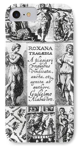 Roxana Tragaedia, 1632 Phone Case by Granger