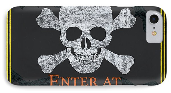 Enter At Your Own Risk  IPhone Case by Debbie DeWitt