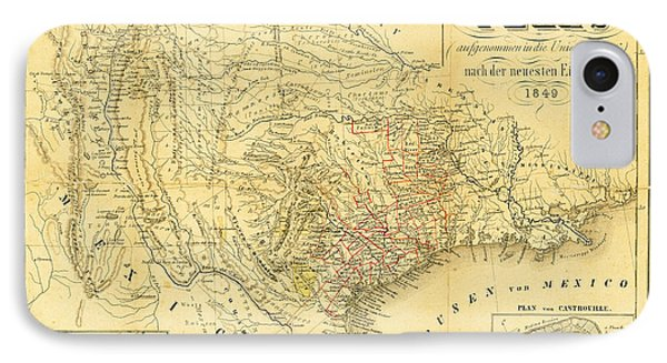 1849 Texas Map IPhone 7 Case by Digital Reproductions