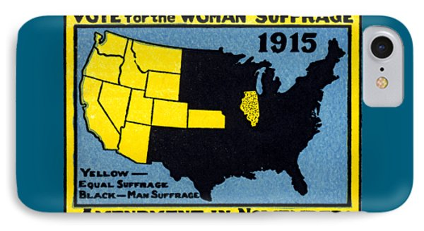 1915 Vote For Women's Suffrage IPhone Case by Historic Image