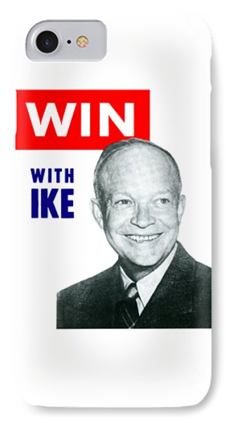 1952 Win With Ike IPhone Case by Historic Image