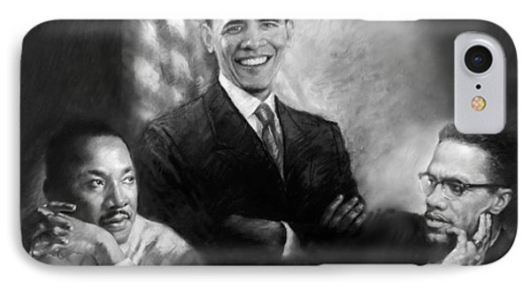 Barack Obama Martin Luther King Jr And Malcolm X IPhone 7 Case by Ylli Haruni