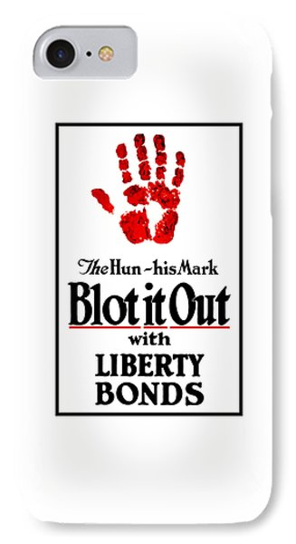 Blot It Out With Liberty Bonds IPhone Case by War Is Hell Store