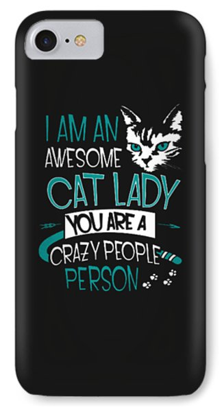 Cat Lady IPhone 7 Case by Jackie Robinson