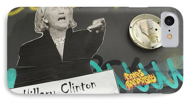 Clinton Message To Donald Trump IPhone Case by Funkpix Photo Hunter