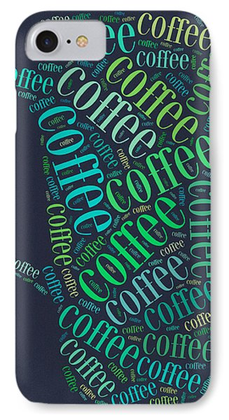 Coffee Time IPhone 7 Case by Bill Cannon