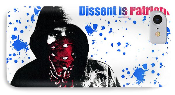 Dissent Is Patriotic Phone Case by Jeffery Ball