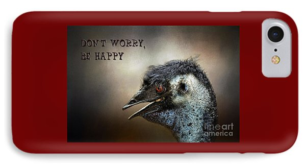 Don't Worry  Be Happy IPhone Case by Kaye Menner