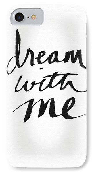 Dream With Me- Art By Linda Woods IPhone Case by Linda Woods