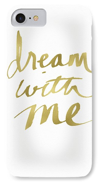 Dream With Me Gold- Art By Linda Woods IPhone Case by Linda Woods