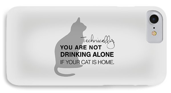 Drinking With Cats IPhone 7 Case by Nancy Ingersoll