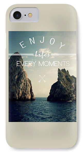 Enjoy Life Every Momens IPhone Case by Mark Ashkenazi