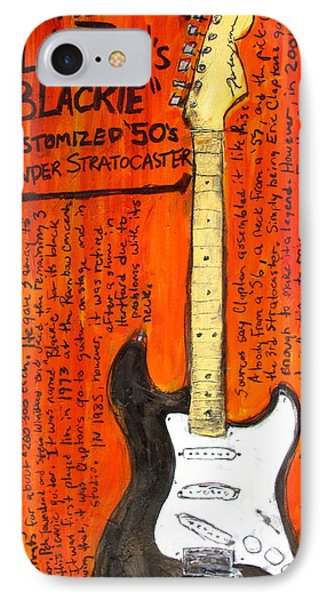Eric Claptons Stratocaster Blackie IPhone 7 Case by Karl Haglund