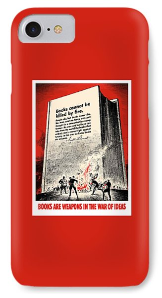 Fdr Quote On Book Burning  IPhone Case by War Is Hell Store