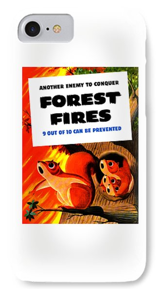 Forest Fires - Another Enemy To Conquer IPhone Case by War Is Hell Store