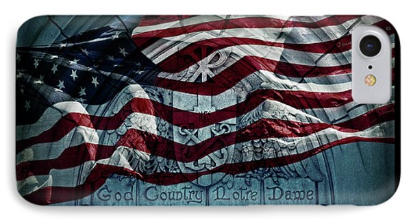 God Country Notre Dame American Flag IPhone 7 Case by John Stephens