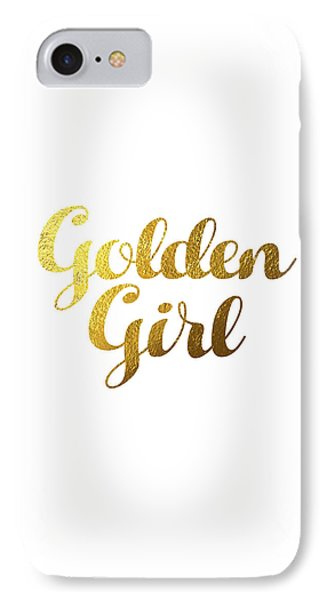 Golden Girl Typography IPhone 7 Case by BONB Creative