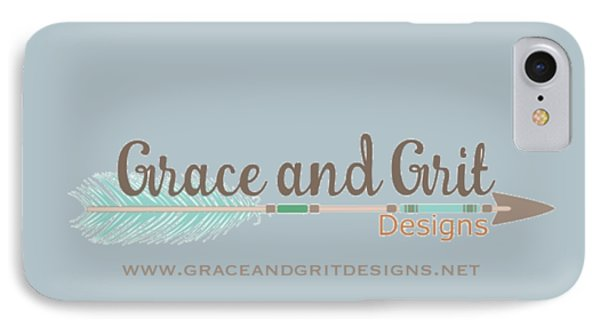Grace And Grit Logo IPhone 7 Case by Elizabeth Taylor