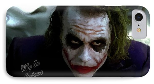 Heath Ledger Joker Why So Serious IPhone 7 Case by David Dehner