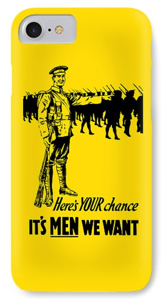 Here's Your Chance - It's Men We Want IPhone Case by War Is Hell Store