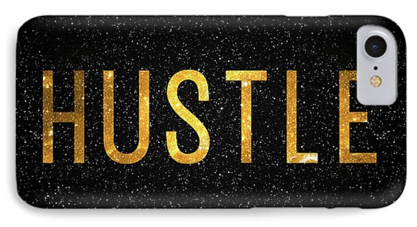 Hustle IPhone Case by Taylan Apukovska